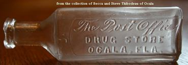 The Post Office Drug Store, Ocala FloridaPast bottle - now how rare is this?