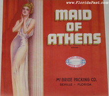 MAID OF ATHENS 1930s LABEL - SEVILLE, FLORIDA