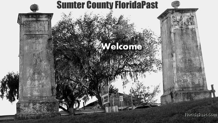 Click to visit Sumter County FloridaPast Community on Facebook